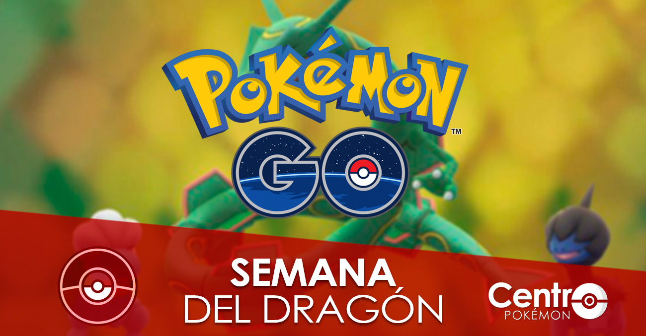 Semana Del Dragon Pokemon Go